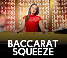 Baccarat-Squeeze