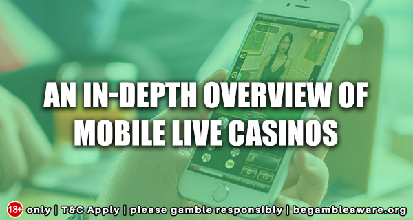 An-In-depth-Overview-of-Mobile-Live-Casinos