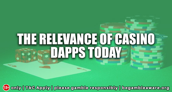 The-relevance-of-casino-Dapps-today